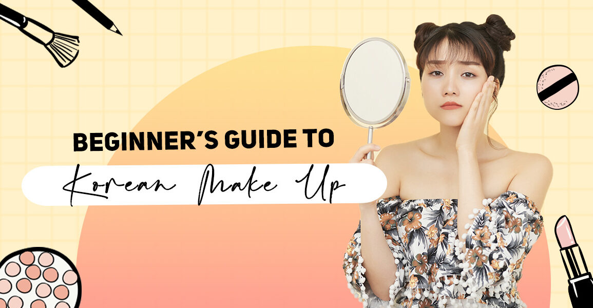 Beginner's Guide to Korean MakeUp