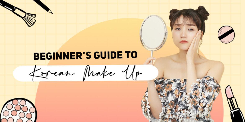 Beginner's Guide to Korean MakeUp